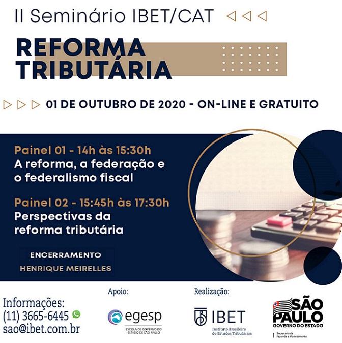 IBET e Sefaz promovem evento sobre Reforma Tributária